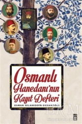 Timaş Yayınları - Osmanlı Hanedanı'nın Kayıt Defteri