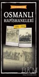 Babıali Kültür Yayıncılığı - Osmanlı Hapishaneleri