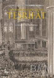 Okur Kitaplığı - Osmanlı İmparatorluğu'nda Teşrifat
