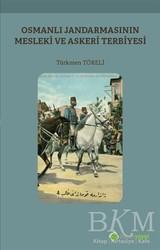 Hiperlink Yayınları - Osmanlı Jandarmasının Mesleki ve Askeri Terbiyesi