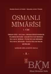 İstanbul Fetih Cemiyeti Yayınları - Osmanlı Mimarisi 1. Cilt - A
