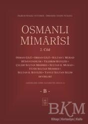 İstanbul Fetih Cemiyeti Yayınları - Osmanlı Mimarisi 2. Cilt - B