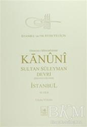 İstanbul Fetih Cemiyeti Yayınları - Osmanlı Mi'marisinde Kanuni Sultan Süleyman Devri İstanbul 6. Cilt