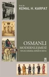 Timaş Yayınları - Osmanlı Modernleşmesi