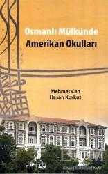 Yalın Yayıncılık - Osmanlı Mülkünde Amerikan Okulları