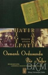 Timaş Yayınları - Osmanlı Ordusunda Bir Nefer