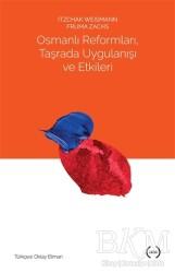 Islık Yayınları - Osmanlı Reformları, Taşrada Uygulanışı ve Etkileri