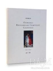 Kitap Yayınevi - Osmanlı Ressamlar Cemiyeti Gazetesi 1911-1914