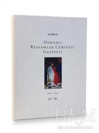 Osmanlı Ressamlar Cemiyeti Gazetesi 1911-1914