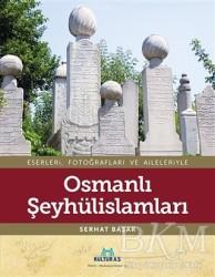 Kültür A.Ş. - Osmanlı Şeyhülislamları