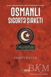 İdeal Kültür Yayıncılık - Osmanlı Sigorta Şirketi