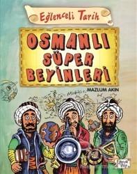Eğlenceli Bilgi Yayınları - Osmanlı Süper Beyinleri