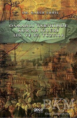Osmanlı Tarihinde Kur'an İzleri