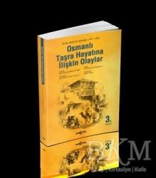 Akçağ Yayınları - Osmanlı Taşra Hayatına İlişkin Olaylar