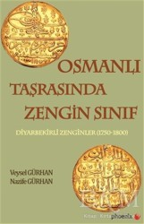 Phoenix Yayınevi - Osmanlı Taşrasında Zengin Sınıf