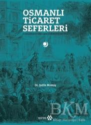 Yeditepe Yayınevi - Osmanlı Ticaret Seferleri