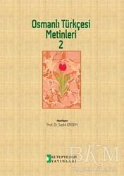Kutup Yıldızı Yayınları - Osmanlı Türkçesi Metinleri 2
