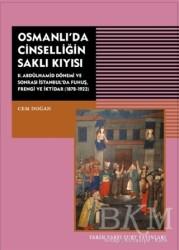 Tarih Vakfı Yurt Yayınları - Osmanlı'da Cinselliğin Saklı Kıyısı
