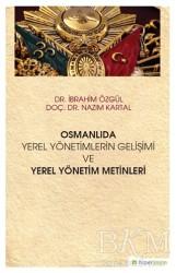 Hiperlink Yayınları - Osmanlıda Yerel Yönetimlerin Gelişimi ve Yerel Yönetim Metinleri