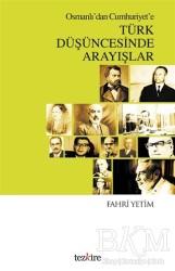 Tezkire - Osmanlı'dan Cumhuriyet'e Türk Düşüncesinde Arayışlar