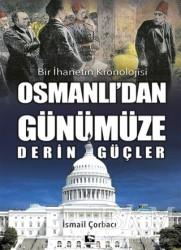 Çınaraltı Yayınları - Osmanlı'dan Günümüze Derin Güçler