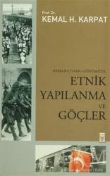 Timaş Yayınları - Osmanlı'dan Günümüze Etnik Yapılanma ve Göçler