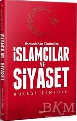 İşaret Yayınları - Osmanlı'dan Günümüze İslamcılar ve Siyaset