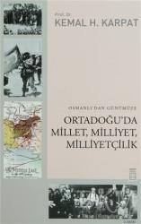 Timaş Yayınları - Osmanlı'dan Günümüze Ortadoğu'da Millet, Milliyet, Milliyetçilik
