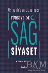 Kadim Yayınları - Osmanlı'dan Günümüze Türkiye'de Sağ Siyaset