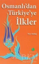 Yeşil Elma Yayıncılık - Osmanlı'dan Türkiye'ye İlkler