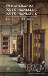 Timaş Yayınları - Osmanlılarda Kütüphaneler ve Kütüphanecilik