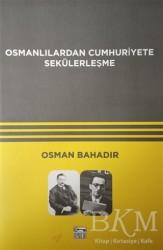 Anahtar Kitaplar Yayınevi - Osmanlılardan Cumhuriyete Sekülerleşme