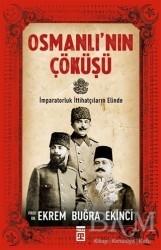 Timaş Yayınları - Osmanlı'nın Çöküşü