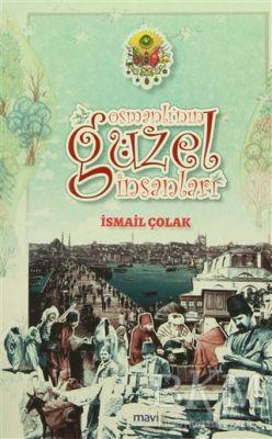 Osmanlı'nın Güzel İnsanları