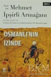 Timaş Yayınları - Osmanlı'nın İzinde Cilt: 2