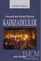 Doğu Kitabevi - Osmanlı'nın Paralel Devleti Kadızadeliler