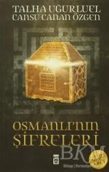Timaş Yayınları - Osmanlı'nın Şifreleri