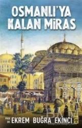 Timaş Yayınları - Osmanlı'ya Kalan Miras