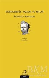 Pinhan Yayıncılık - Otobiyografik Yazılar ve Notlar