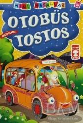 Timaş Çocuk - İlk Çocukluk - Otobüs Tostos