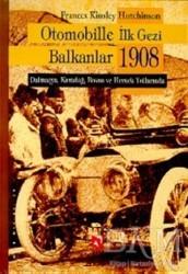 Aksoy Yayıncılık - Otomobille İlk Gezi Balkanlar 1908