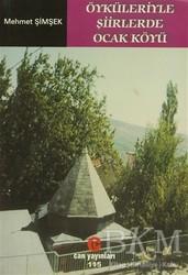 Can Yayınları (Ali Adil Atalay) - Öyküleriyle Şiirlerde Ocak Köyü