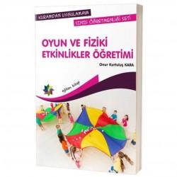 Eğiten Kitap - Oyun ve Fiziki Etkinlikler Öğretimi Onur Kurtuluş Kara Eğiten Kitap Yayınları