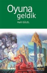 Kaknüs Yayınları - Oyuna Geldik
