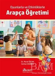 Akdem Yayınları - Oyunlarla ve Etkinliklerle Arapça Öğretimi