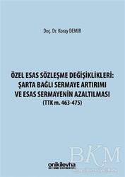 On İki Levha Yayınları - Özel Esas Sözleşme Değişiklikleri: Şarta Bağlı Sermaye Artırımı ve Esas Sermayenin Azaltılması