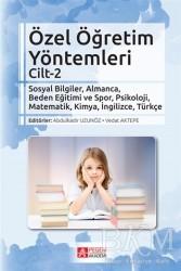 Pegem A Yayıncılık - Akademik Kitaplar - Özel Öğretim Yöntemleri Cilt 2