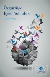 Sentez Yayınları - Özgürlüğe İçsel Yolculuk
