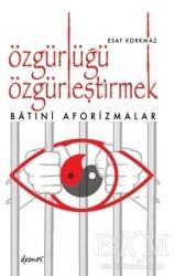 Demos Yayınları - Özgürlüğü Özgürleştirmek