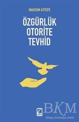 Çıra Yayınları - Özgürlük Oterite Tevhid